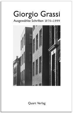 Ausgewählte Schriften 1970-1999 von Caja,  Michele, Frank,  Birgit, Grassi,  Giorgio, Lampugnani,  Vittorio M, Pellnitz,  Alexander, Schwarzburg,  Jörg