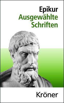 Ausgewählte Schriften von Epikur, Rapp,  Christof