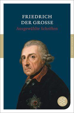 Ausgewählte Schriften von Friedrich der Große, Sander,  Ulrike-Christine