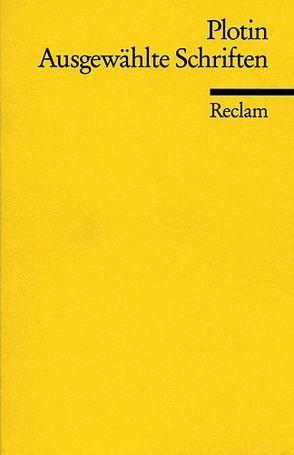 Ausgewählte Schriften von Plotin, Tornau,  Christian