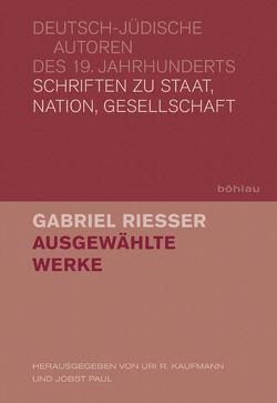 Ausgewählte Werke von Kaufmann,  Uri R, Paul,  Jobst, Riesser,  Gabriel