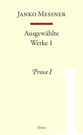 Ausgewählte Werke 1 von Messner,  Janko, Strutz,  Jozej