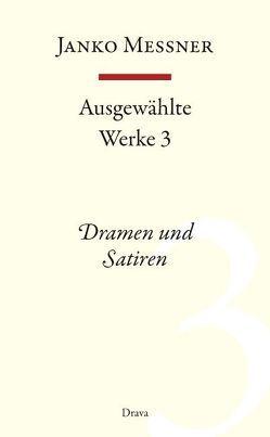 Ausgewählte Werke 3 von Messner,  Janko, Strutz,  Jozej