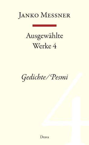 Ausgewählte Werke 4 von Messner,  Janko, Strutz,  Jozej