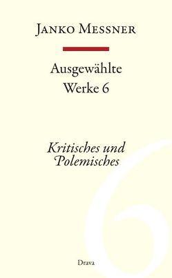 Ausgewählte Werke 6 von Messner,  Janko