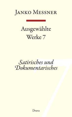 Ausgewählte Werke 7 von Messner,  Janko, Strutz,  Jozej