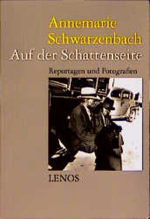 Ausgewählte Werke / Auf der Schattenseite von Dieterle,  Regina, Perret,  Roger, Schwarzenbach,  Annemarie