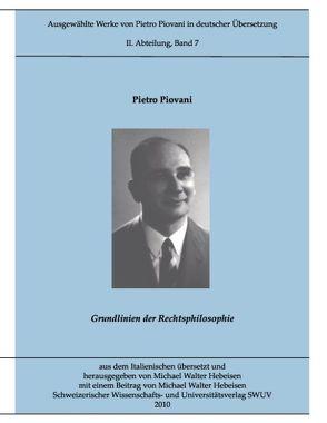 Ausgewählte Werke von Pietro Piovani in deutscher Übersetzung von Hebeisen,  Michael W, Piovani,  Pietro
