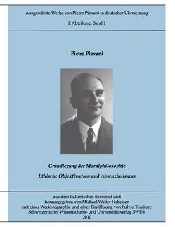 Ausgewählte Werke von Pietro Piovani in deutscher Übersetzung von Hebeisen,  Michael Walter, Piovani,  Pietro, Tessitore,  Fulvio