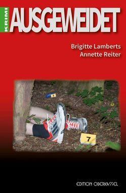 Ausgeweidet von Lamberts,  Brigitte, Reiter,  Annette