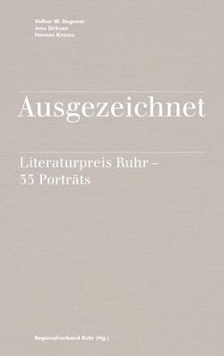Ausgezeichnet von Degener,  Volker W, Dirksen,  Jens, Krauss,  Dr. Hannes, Regionalverband Ruhr (RVR)
