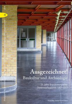 Ausgezeichnet! Baukultur und Archäologie von Drachenberg,  Thomas, Schopper,  Franz