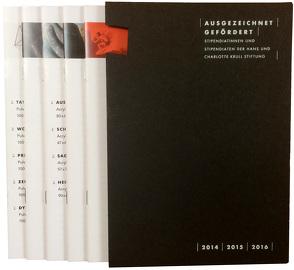 ausgezeichnet   gefördert. Stipendiatinnen und Stipendiaten der Hans und Charlotte Krull Stiftung 2014 – 2016 von Lorenz,  Katharina