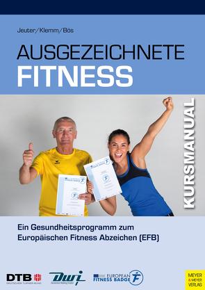 Ausgezeichnete Fitness von Bös,  Klaus, Deutscher Turner-Bund, Jeuter,  Christian, Klemm,  Katja
