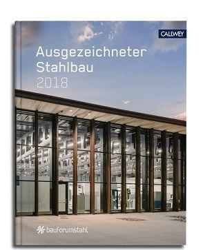 Ausgezeichneter Stahlbau 2018 von bauforumstahl e.V., Dörries,  Cornelia