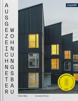 Ausgezeichneter Wohnungsbau 2020 von Dörries,  Cornelia, Maly,  Ulrich