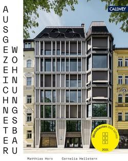 Ausgezeichneter Wohnungsbau 2021 von Hellstern,  Cornelia, Horx,  Matthias