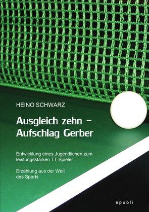 Ausgleich zehn – Aufschlag Gerber von Schwarz,  Heino