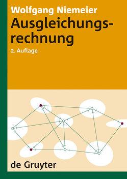 Ausgleichungsrechnung von Niemeier,  Wolfgang