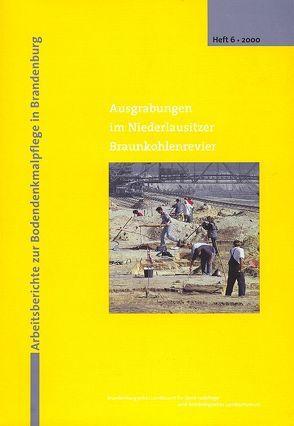 Ausgrabungen im Niederlausitzer Braunkohlenrevier 1999 von Berg-Hobohm,  S, Bittmann,  F, Bönisch,  E, Grünewald,  V, Kunow,  J, Stapel,  B