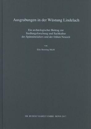 Ausgrabungen in der Wüstung Lindelach von Michl,  Eike Henning