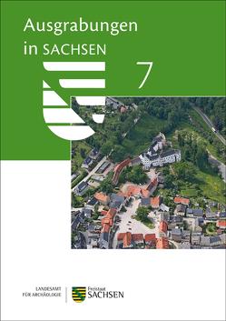 Ausgrabungen in Sachsen 7 von Smolnik,  Regina