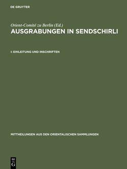 Ausgrabungen in Sendschirli / Einleitung und Inschriften von Orient-Comité zu Berlin