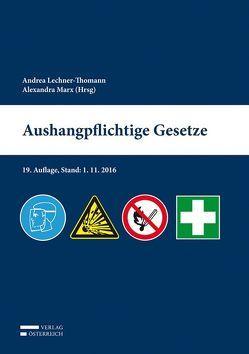 Aushangpflichtige Gesetze von Alexandra,  Marx, Lechner-Thomann,  Andrea