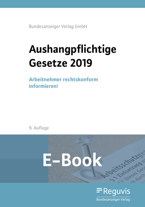 Aushangpflichtige Gesetze 2019 (E-Book)