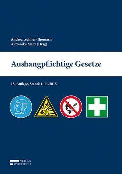 Aushangpflichtige Gesetze von Lechner-Thomann,  Andrea, Marx,  Alexandra