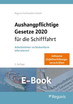 Aushangpflichtige Gesetze für die Schifffahrt 2020 (E-Book)