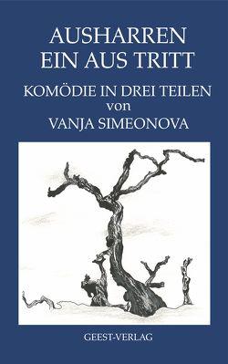 Ausharren – Ein Aus Tritt von Simeonova,  Vanja