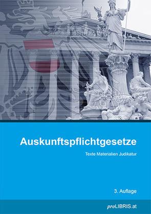 Auskunftspflichtgesetze von proLIBRIS VerlagsgesmbH