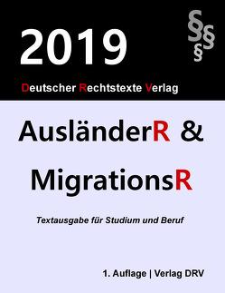 Ausländerrecht und Migrationsrecht von DRV,  Redaktion