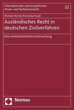 Ausländisches Recht in deutschen Zivilverfahren von Krauß,  Franziska, Stürner,  Michael