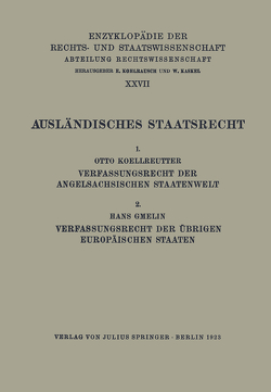 Ausländisches Staatsrecht von Kaskel,  Walter, Koellreutter,  Otto, Kohlrausch,  Eduard, Spiethoff,  A.
