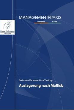 Auslagerung nach MaRisk von Beckmann,  Gisbert, Daumann,  Martin, Horn,  Sarah, Thieking,  Tanja
