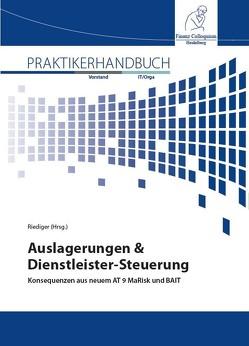 Auslagerungen & Dienstleister-Steuerung von Riediger,  Henning