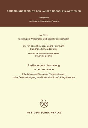 Ausländerberichterstattung in der Kommune von Ruhrmann,  Georg