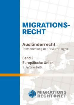 Ausländerrecht-EU/Migrationsrecht, EU, Band 2 von Rumpf,  Olav