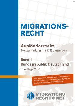 Ausländerrecht/Migrationsrecht, BRD, Band 1 von Rumpf,  Olav