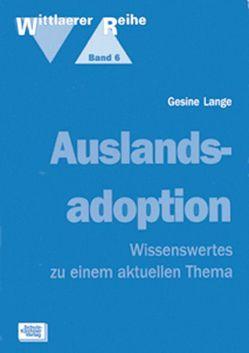 Auslandsadoption von Elsässer,  Inge, Lange,  Gesine