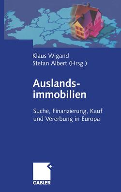 Auslandsimmobilien von Albert,  Stefan, Wigand,  Klaus