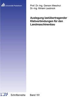 Auslegung lastübertragender Klebverbindungen für den Landmaschinenbau von Laubrock,  Miriam
