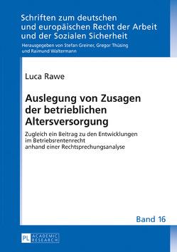 Auslegung von Zusagen der betrieblichen Altersversorgung von Rawe,  Luca