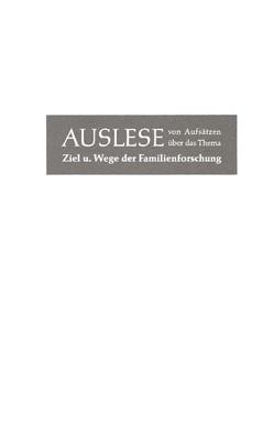 Auslese von Aufsätzen über Ziel und Wege der Familienforschung von Brechenmacher, Sperl,  August, Wentscher,  R