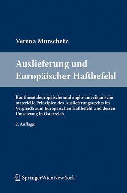 Auslieferung und Europäischer Haftbefehl von Murschetz,  Verena