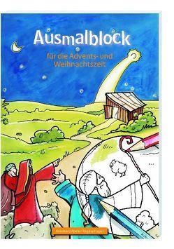 Ausmalblock für die Advents- und Weihnachtszeit von Abeln,  Reinhard, Hapel,  Regina