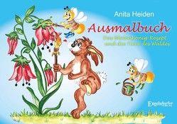 Ausmalbuch: Das Blütenhonig-Rezept und die Tiere des Waldes von Heiden,  Anita