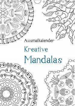 Ausmalkalender – Kreative Mandalas (Wandkalender 2019 DIN A4 hoch) von Langenkamp,  Heike